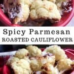 roasted cauliflower florets in red bowl topped with parmesan cheese