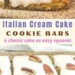 italian cream cake bars recipe pin