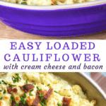 Loaded Cauliflower Casserole in purple dish