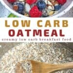 low carb oatmeal recipe pin