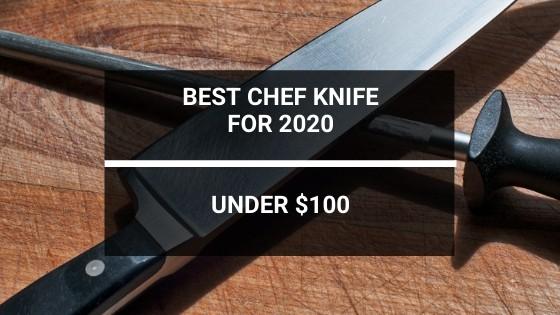 Best Chef Knife Under 100