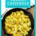 squash casserole recipe pin
